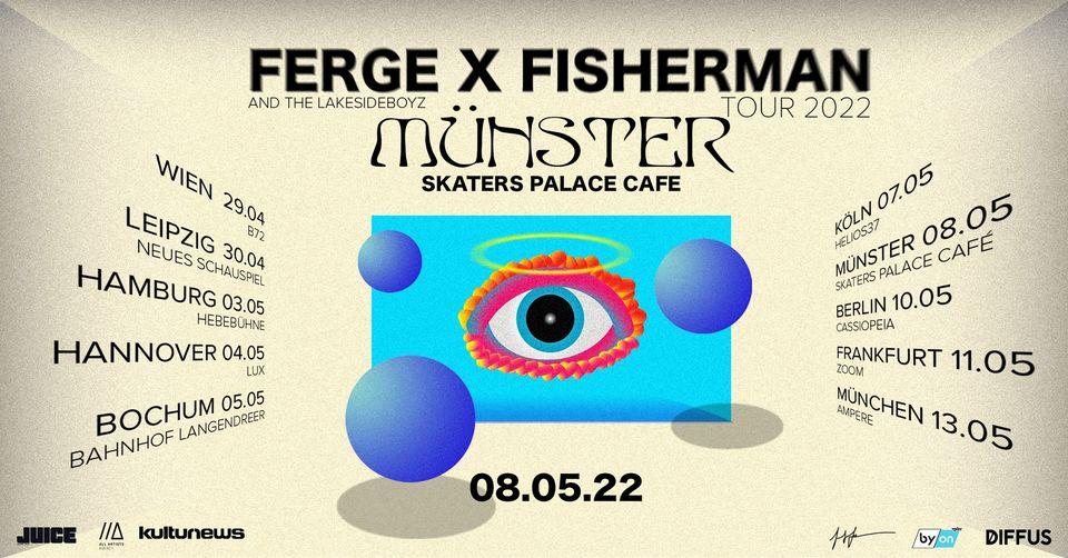 FERGE X FISHERMAN /// DUALITY Tour 2022 /// Münster